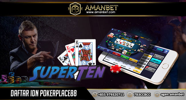 Daftar IDN Pokerplace88